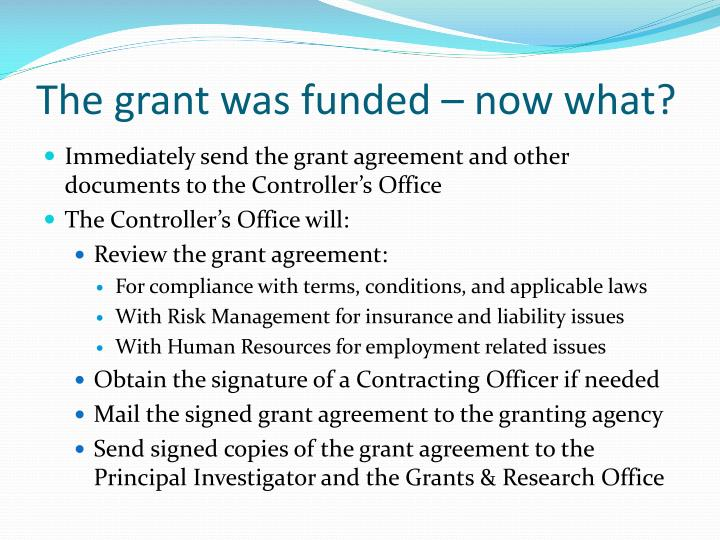 The grant was funded now what