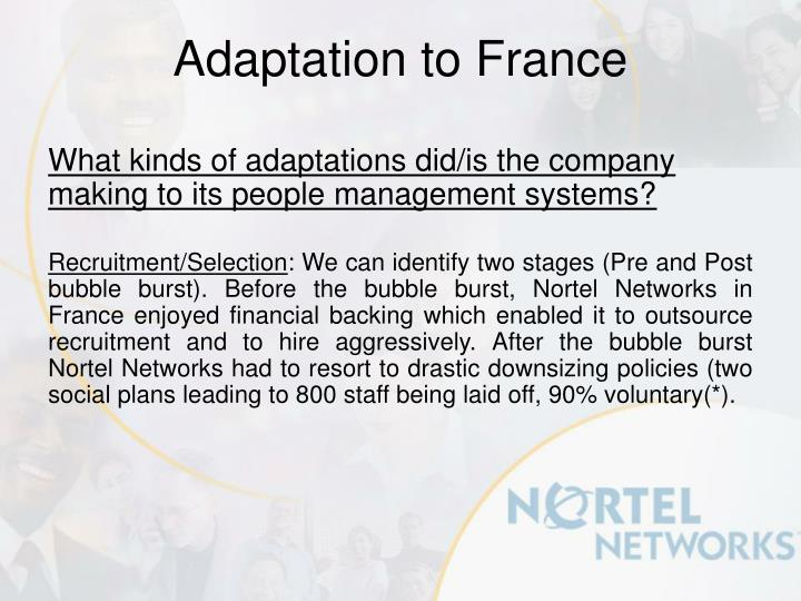 What kinds of adaptations did/is the company making to its people management systems?