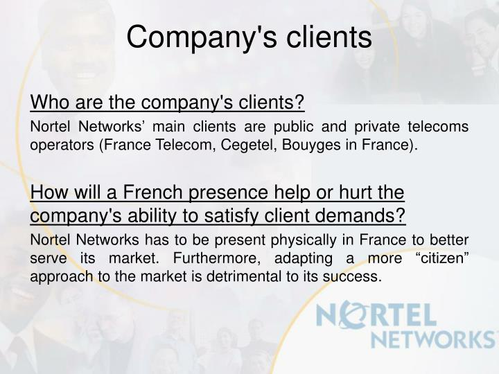 Who are the company's clients?