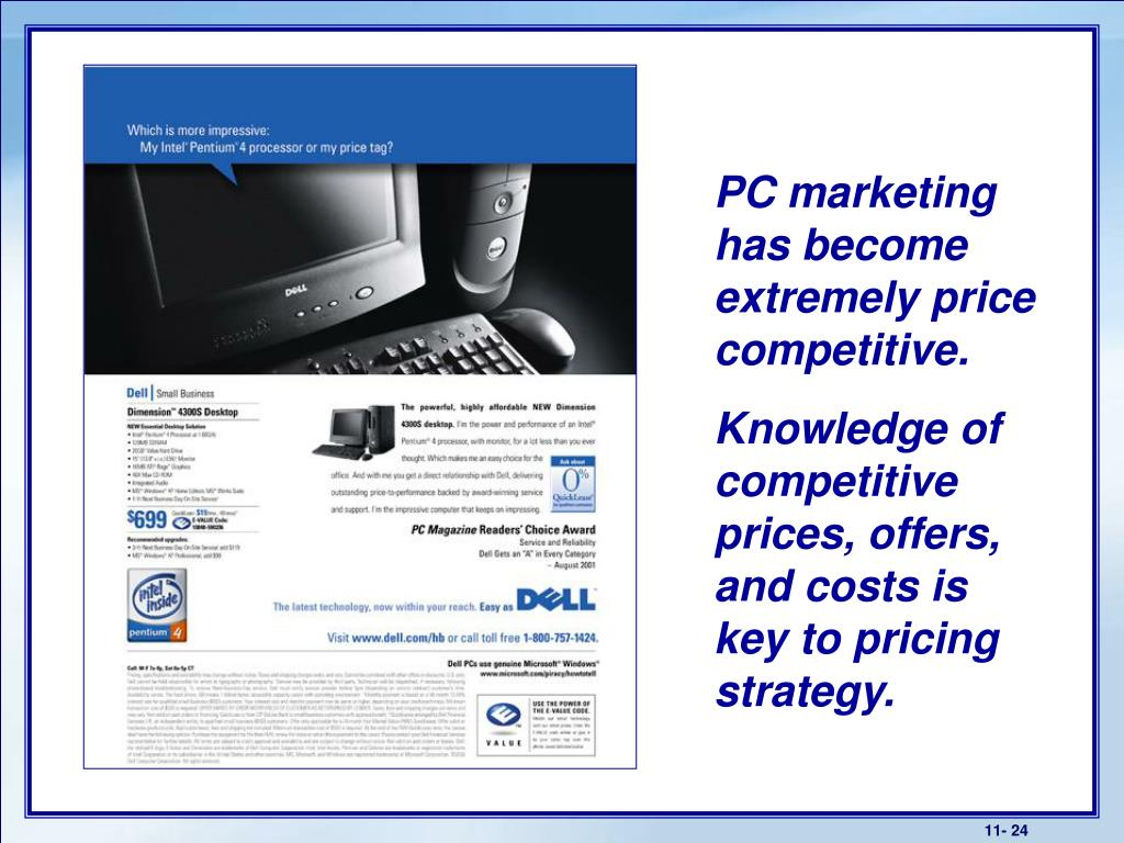 PC marketing has become extremely price competitive.