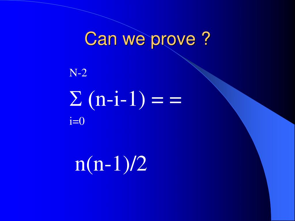 Can we prove ?