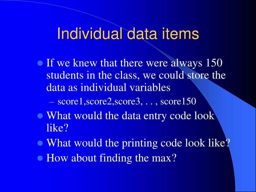 Individual data items