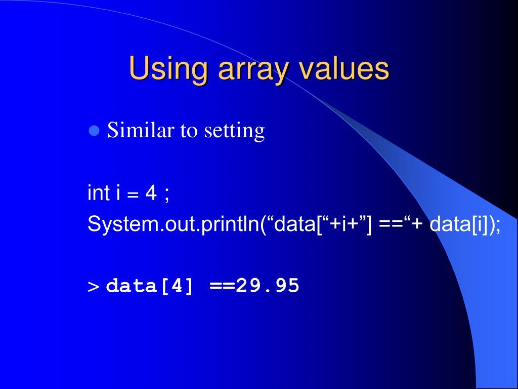 Using array values
