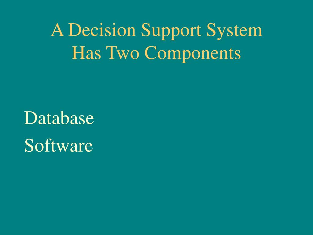 A Decision Support System