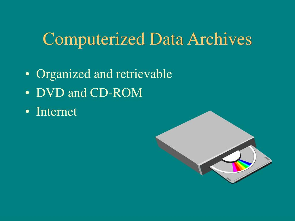 Computerized Data Archives