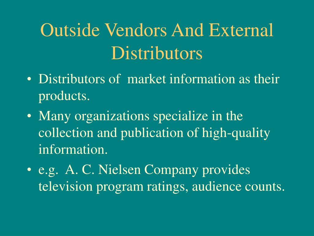 Outside Vendors And External Distributors