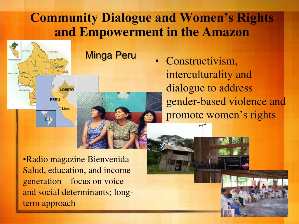 Community Dialogue and Women's Rights and Empowerment in the Amazon