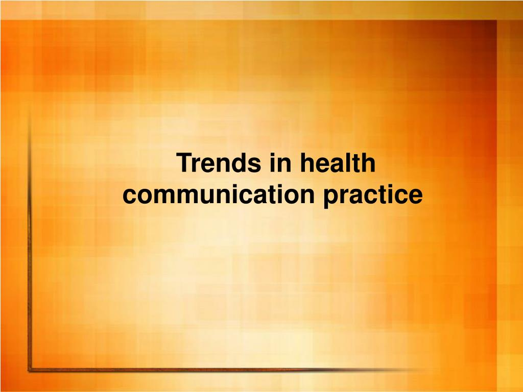 Trends in health
