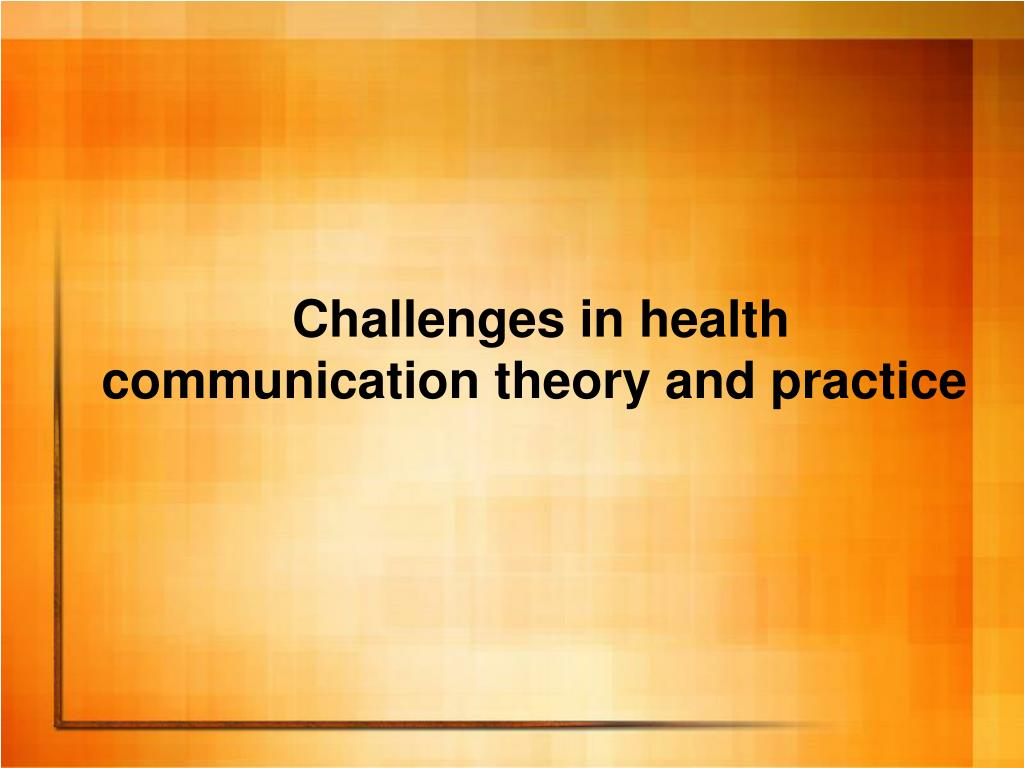 Challenges in health