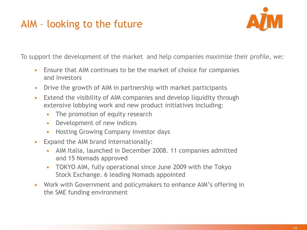 AIM – looking to the future