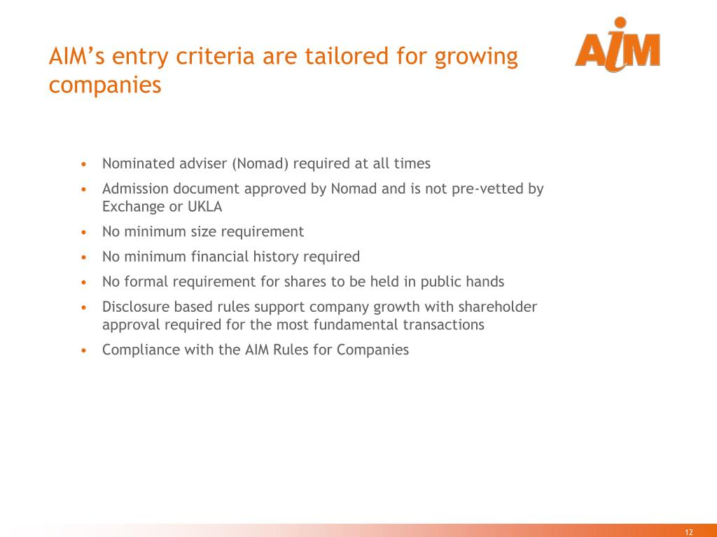 AIM's entry criteria are tailored for growing companies