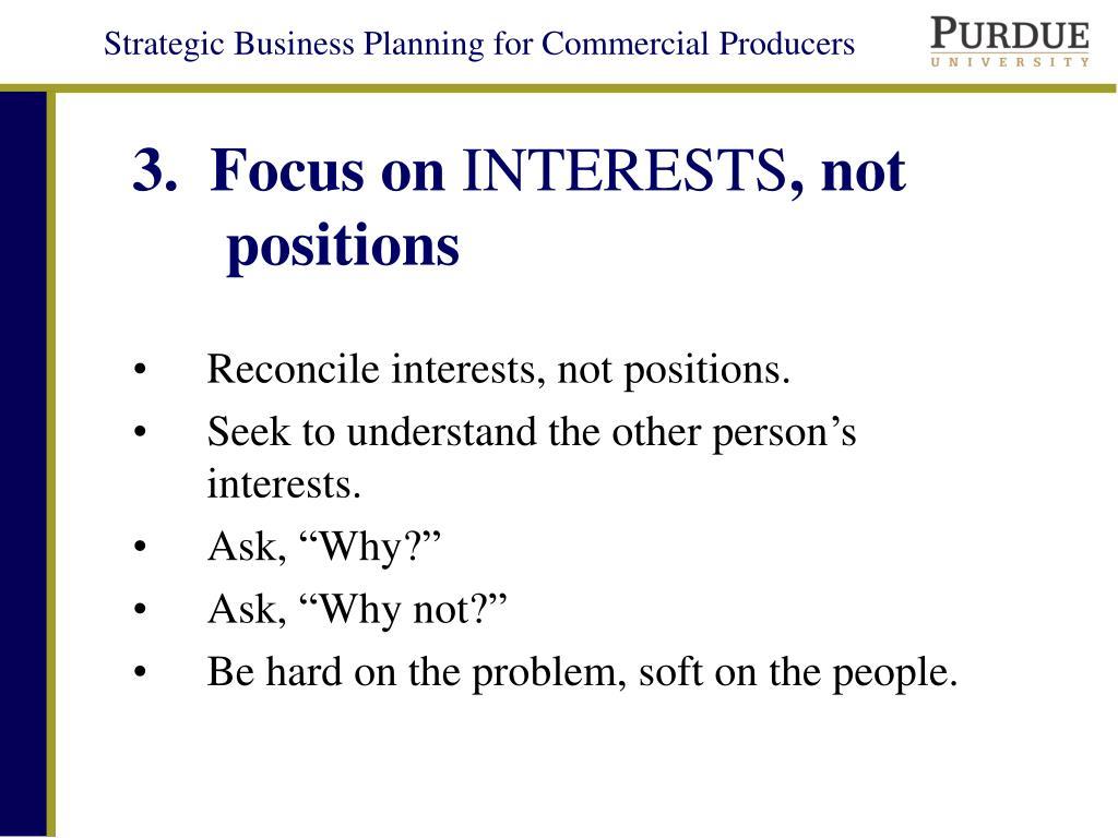 3.  Focus on