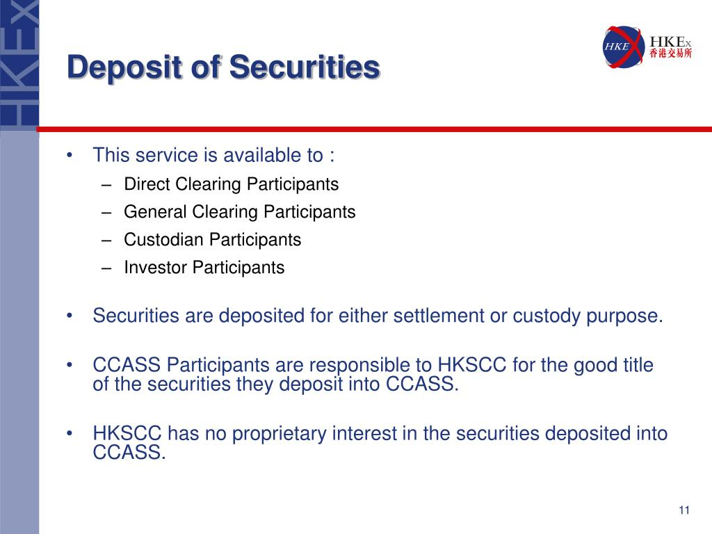 Deposit of Securities