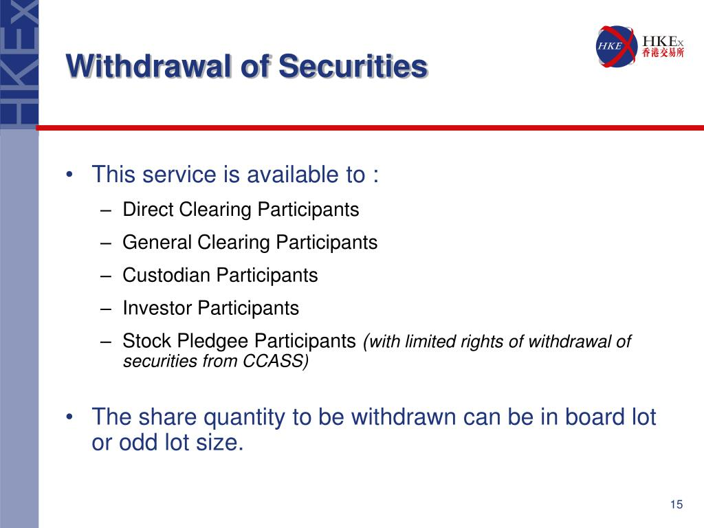 Withdrawal of Securities