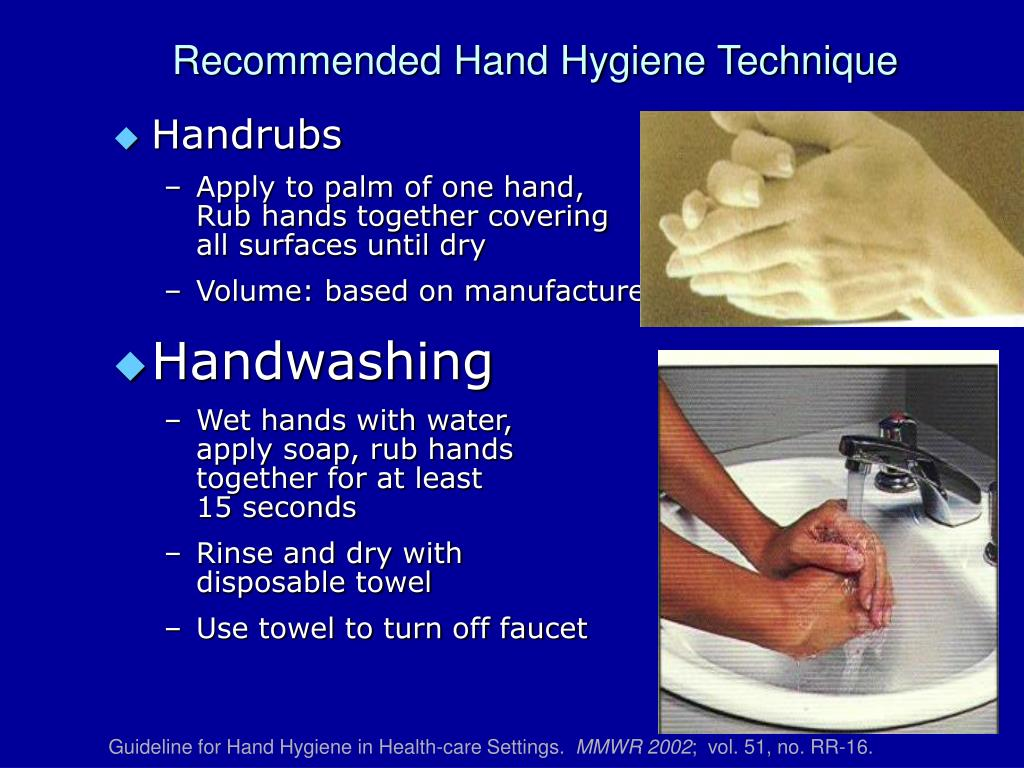 Recommended Hand Hygiene Technique