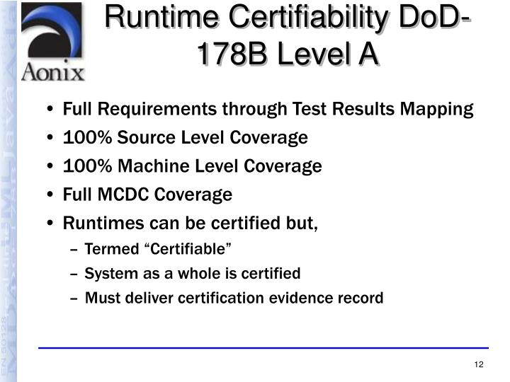 Runtime Certifiability DoD-178B Level A