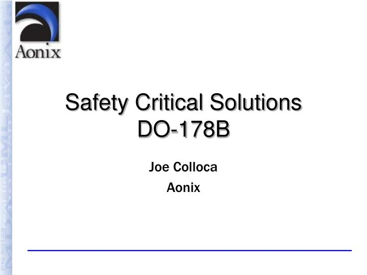 Safety critical solutions do 178b