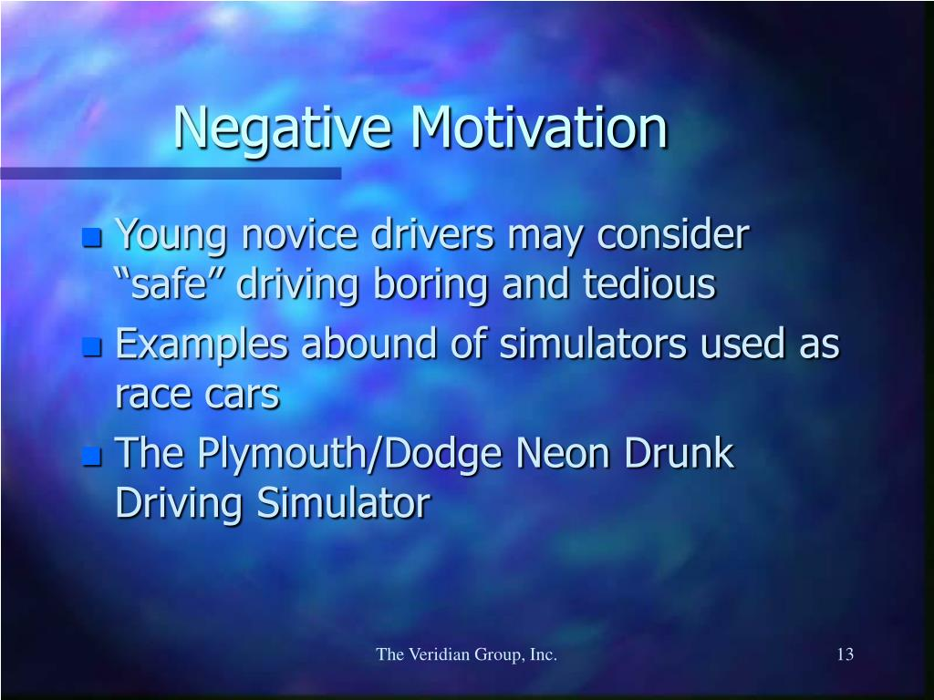 Negative Motivation