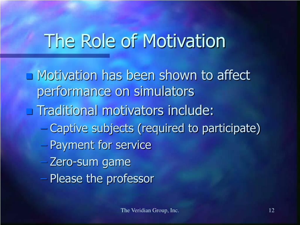 The Role of Motivation