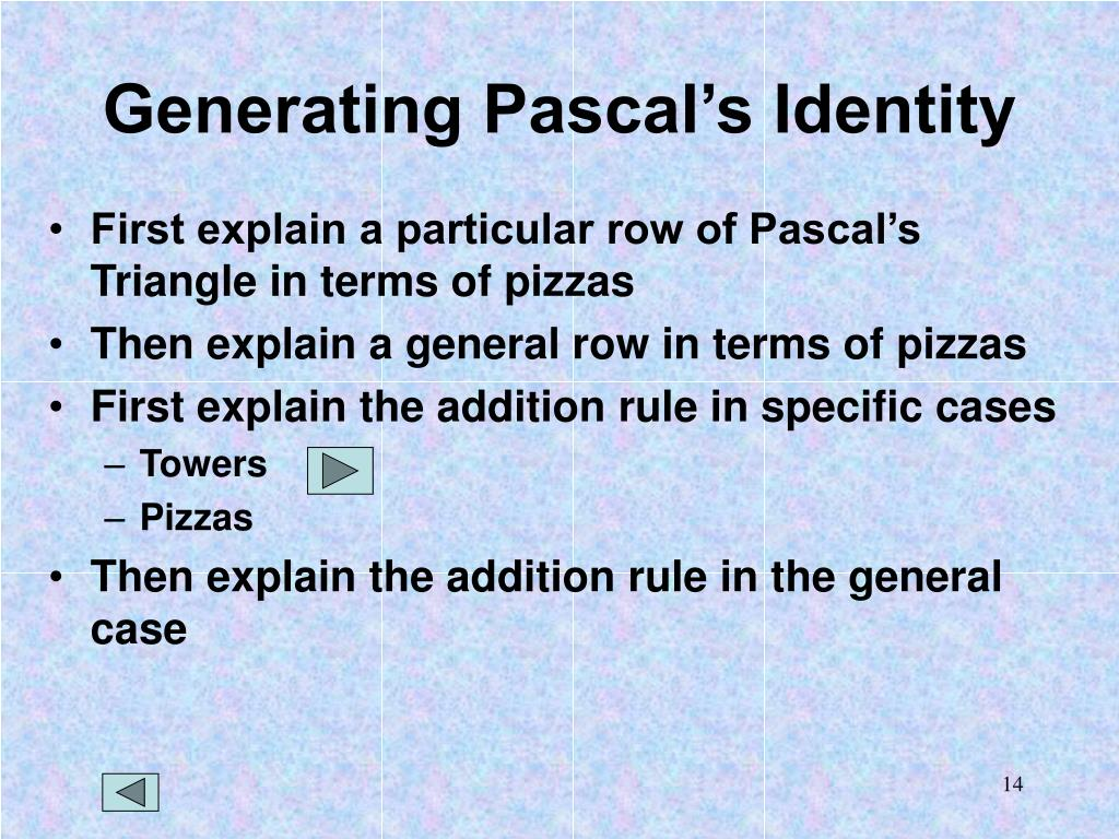 Generating Pascal's Identity