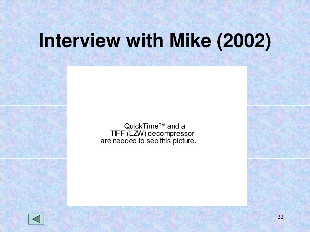 Interview with Mike (2002)