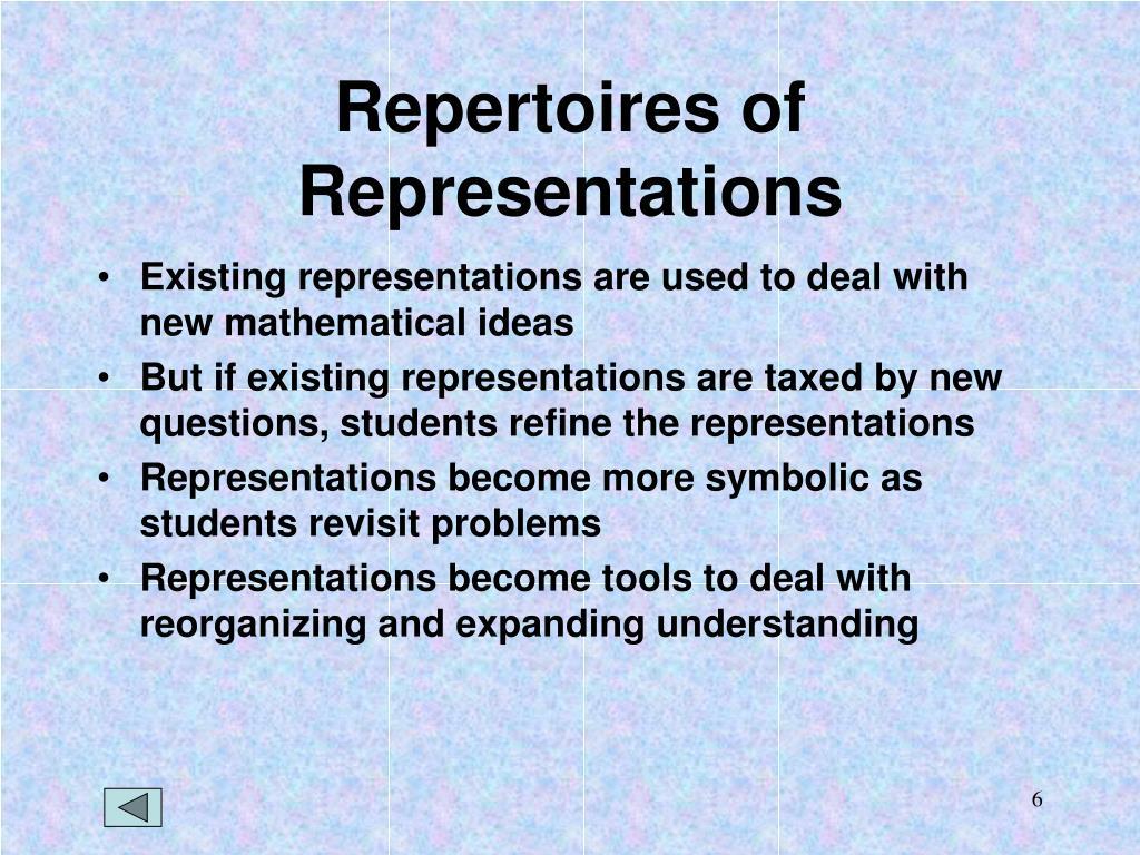 Repertoires of Representations