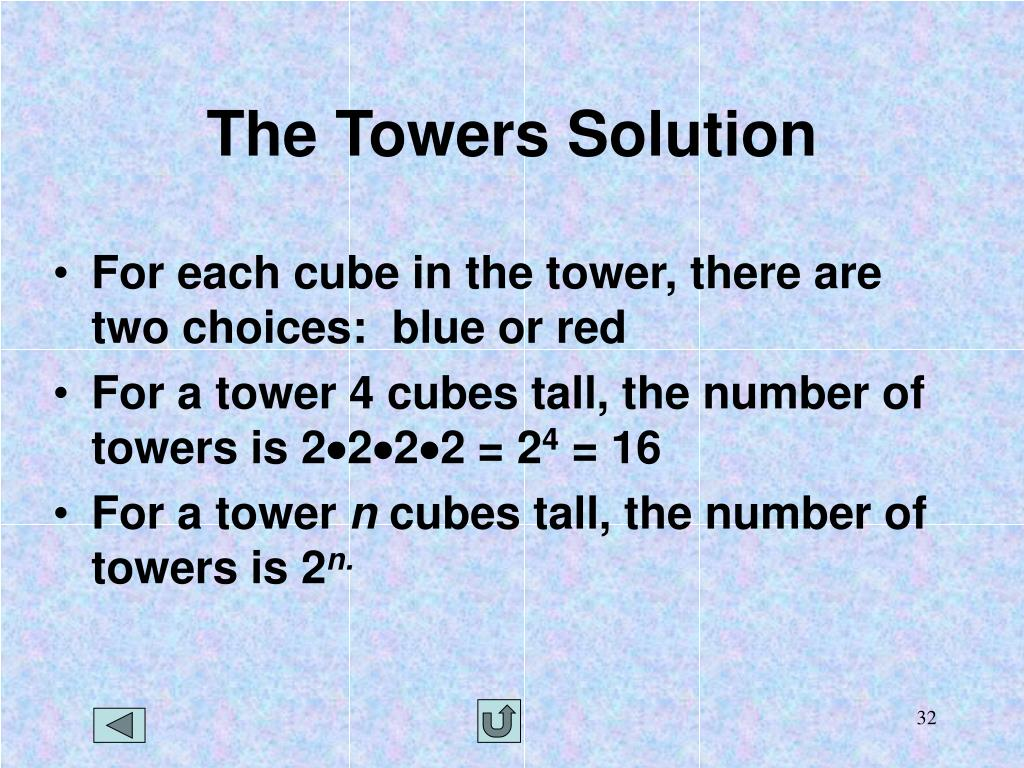 The Towers Solution