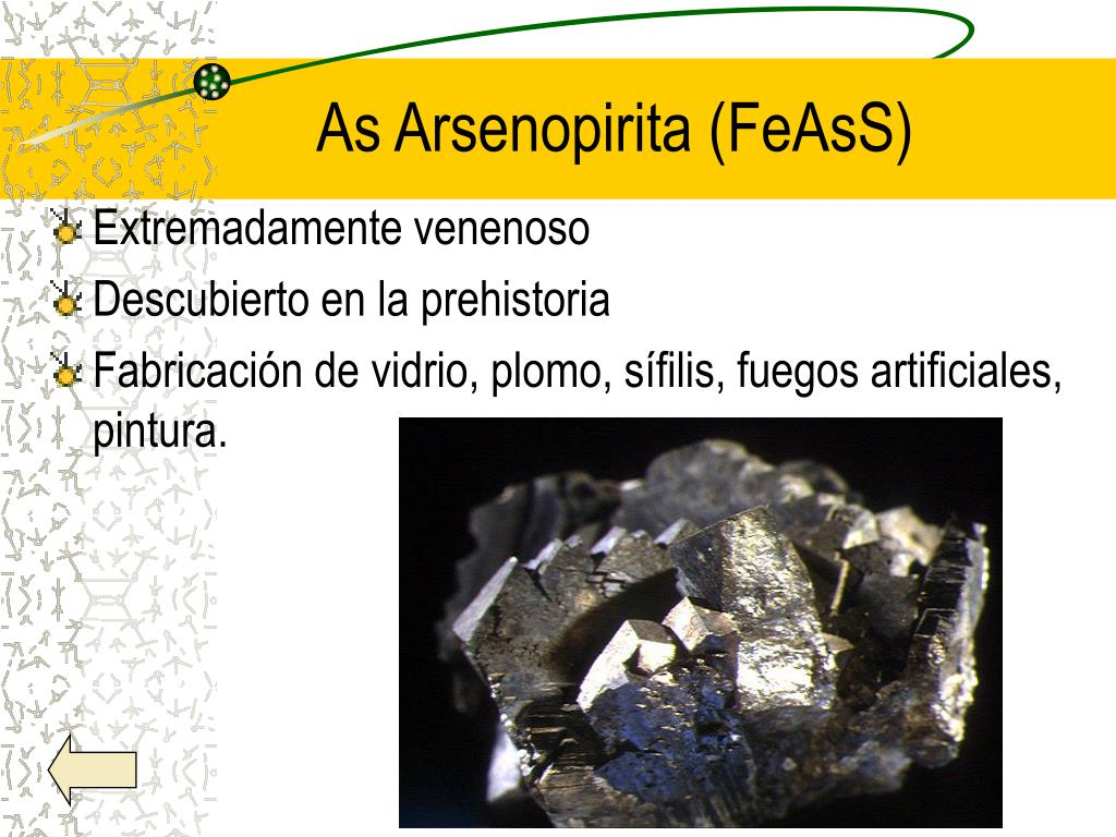 As Arsenopirita (FeAsS)