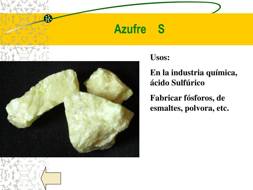Azufre    S
