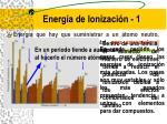 energ a de ionizaci n 1