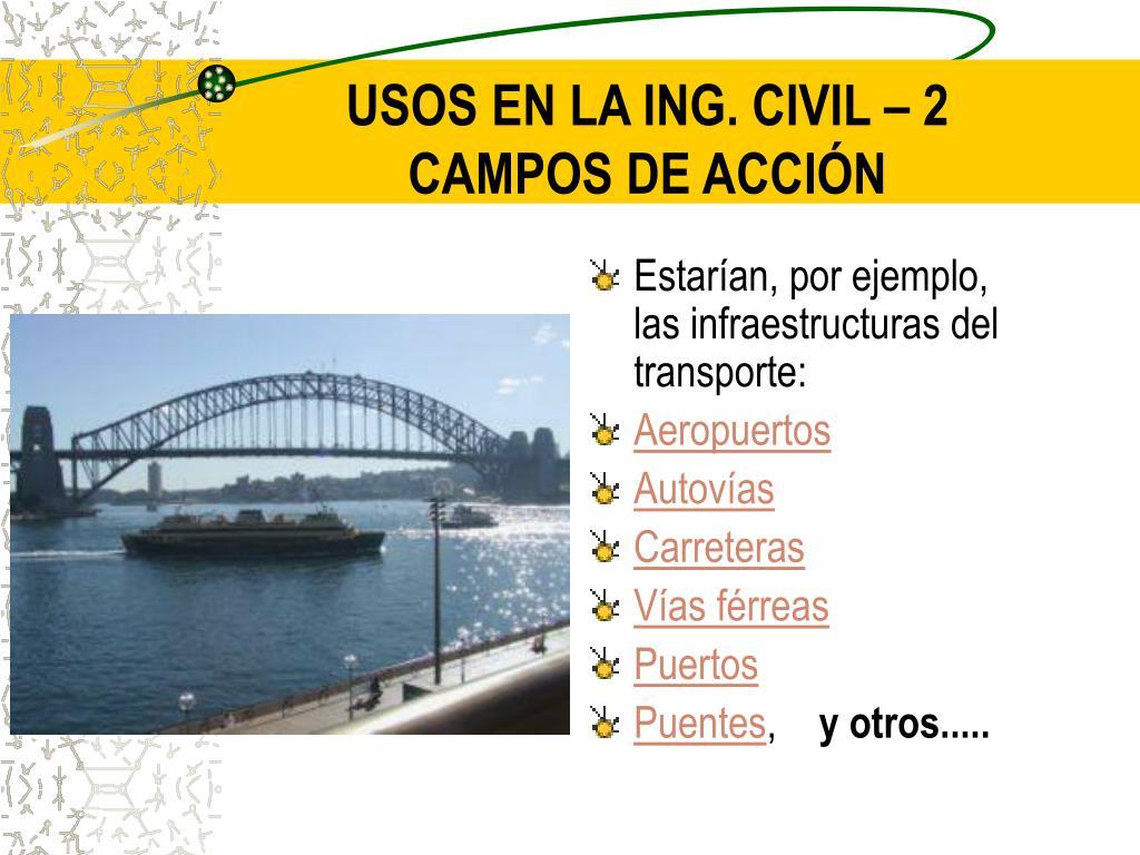 USOS EN LA ING. CIVIL – 2
