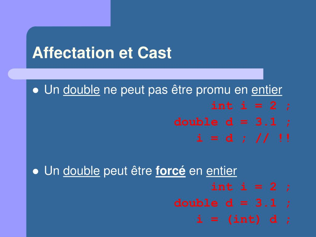 Affectation et Cast