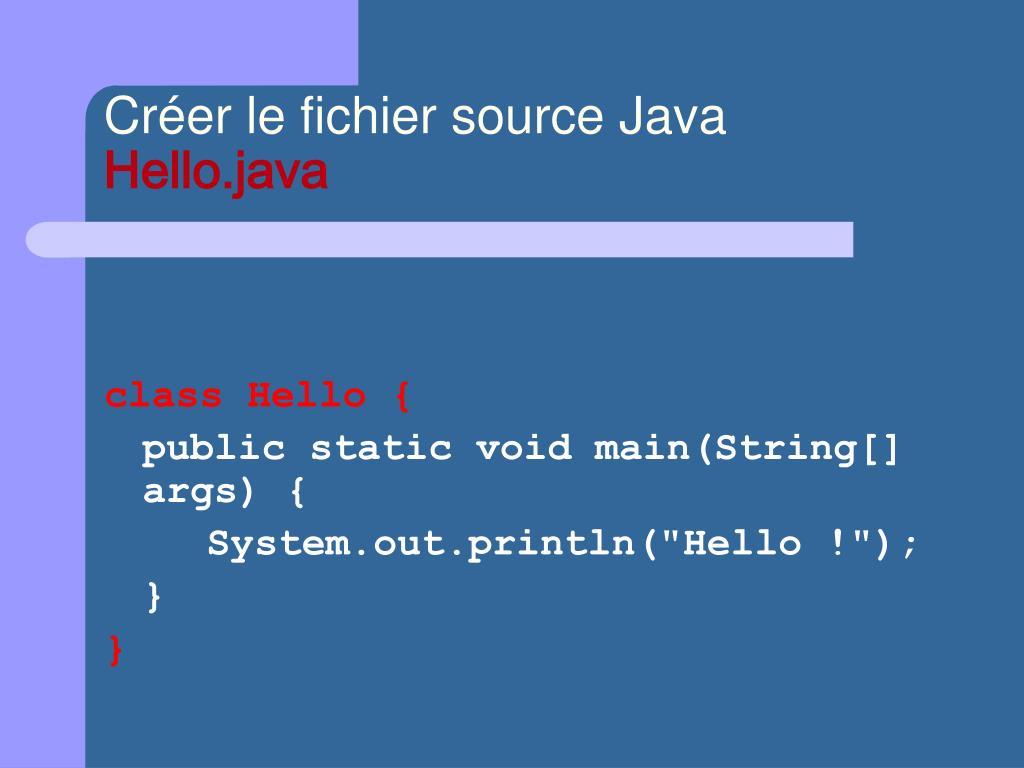 Créer le fichier source Java