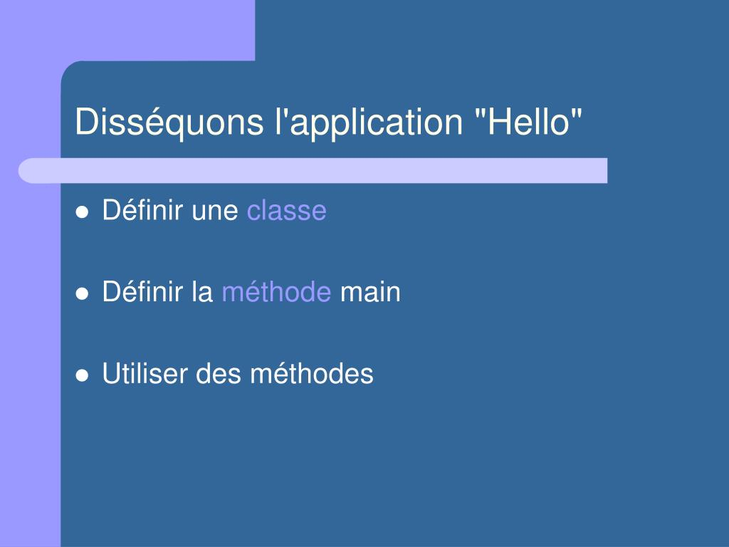 "Disséquons l'application ""Hello"""
