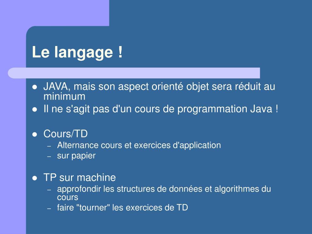 Le langage !