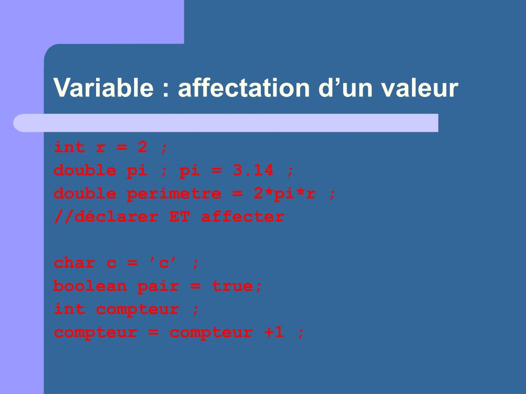 Variable : affectation d'un valeur