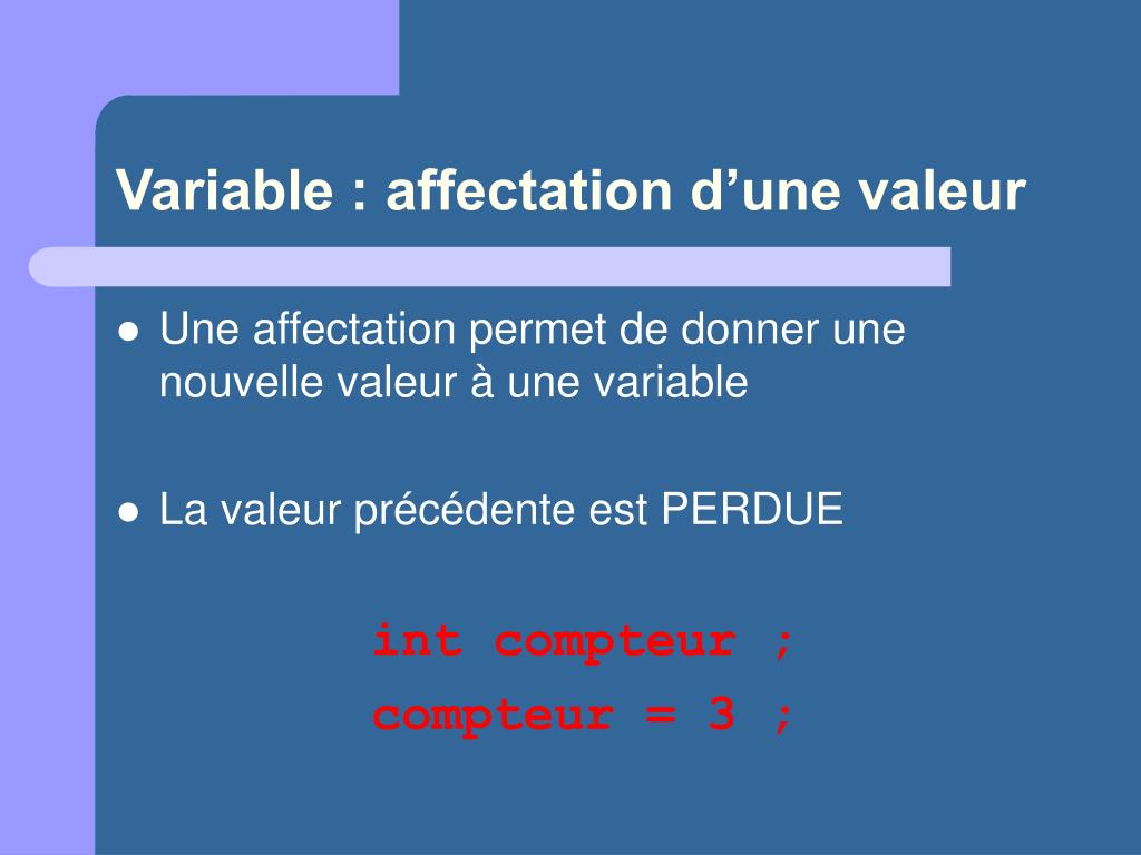 Variable : affectation d'une valeur
