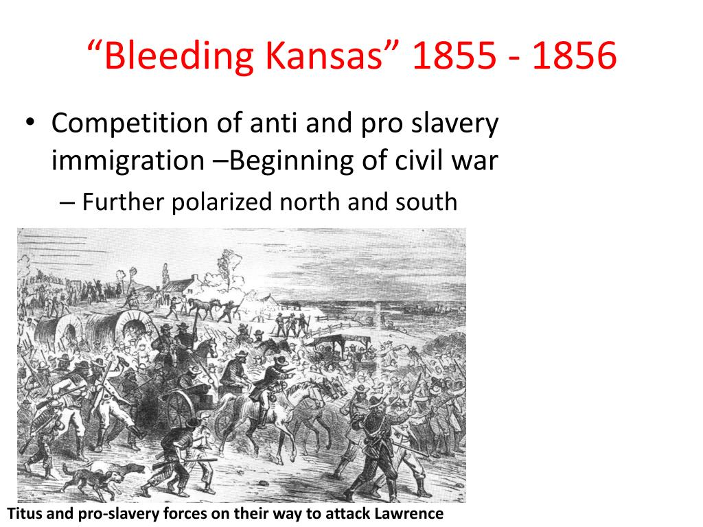 """Bleeding Kansas"" 1855 - 1856"