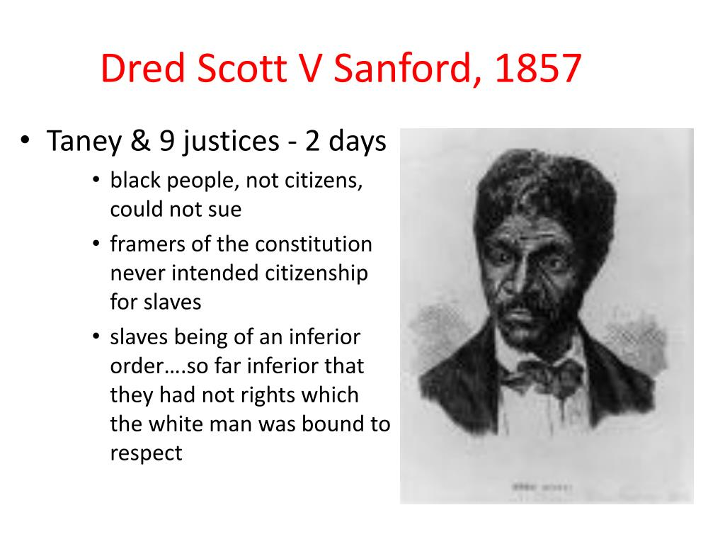 Dred Scott V Sanford, 1857