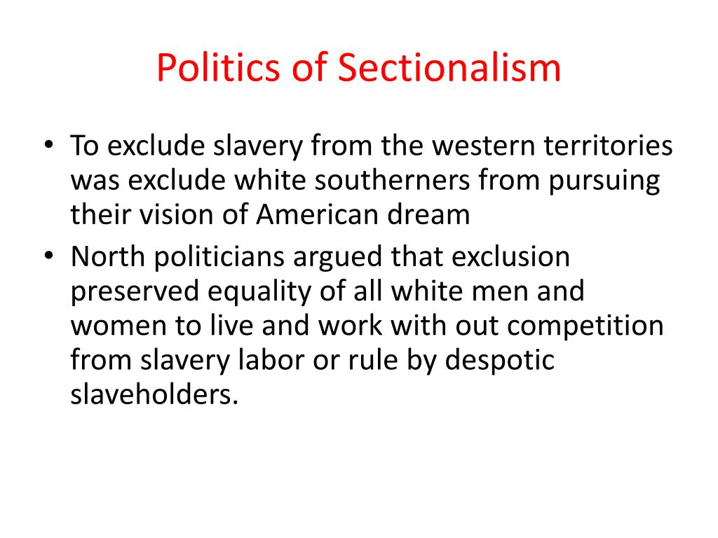 Politics of Sectionalism