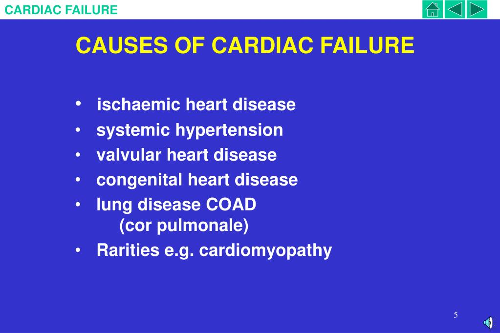 CAUSES OF CARDIAC FAILURE