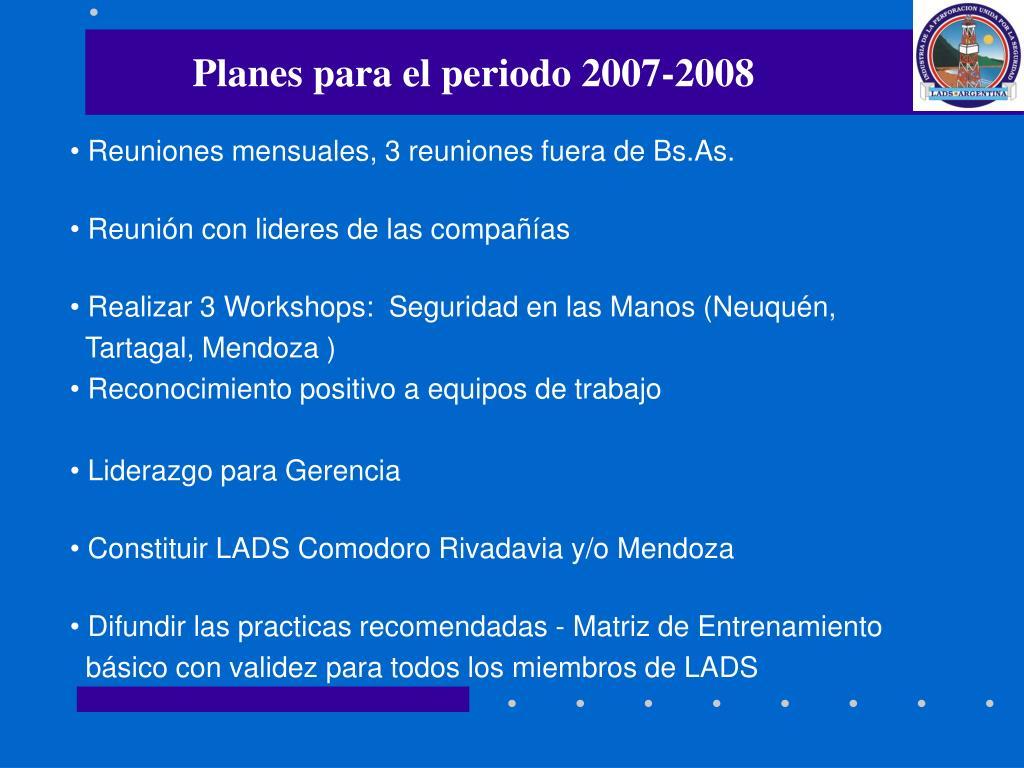 Planes para el periodo 2007-2008