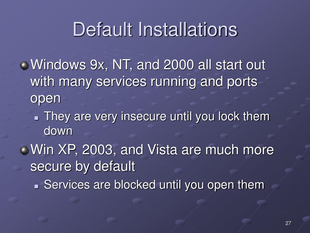 Default Installations