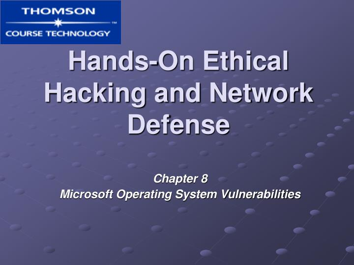 Hands on ethical hacking and network defense l.jpg