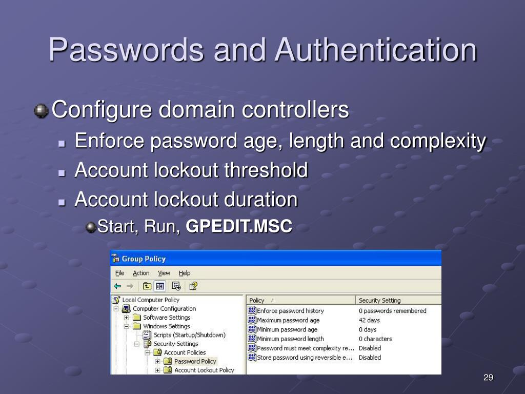 Passwords and Authentication