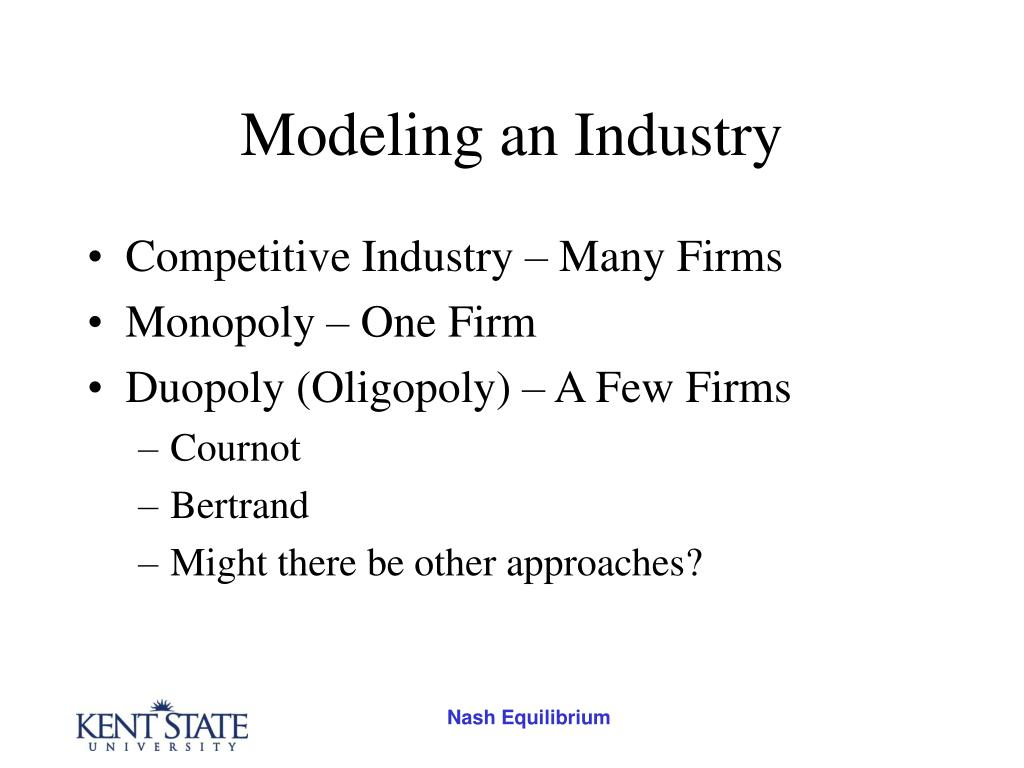 Modeling an Industry