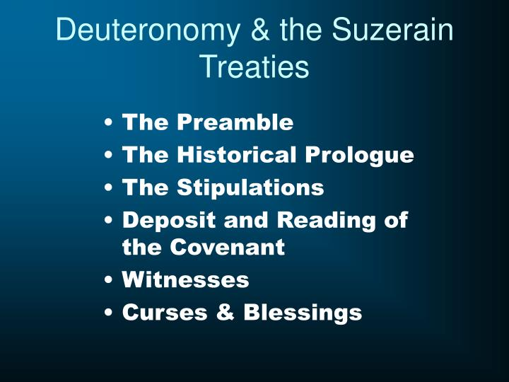 Deuteronomy & the Suzerain Treaties