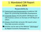 1 mandated csr report since 2004