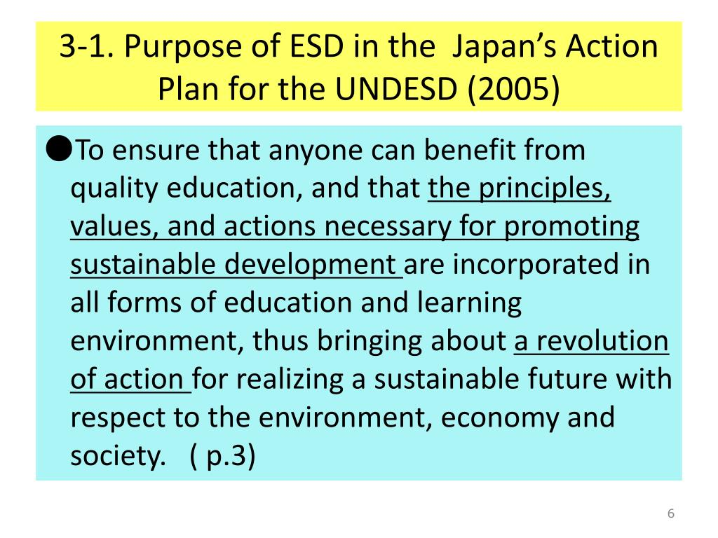 3-1. Purpose of ESD in the  Japan's Action Plan for the UNDESD (2005)