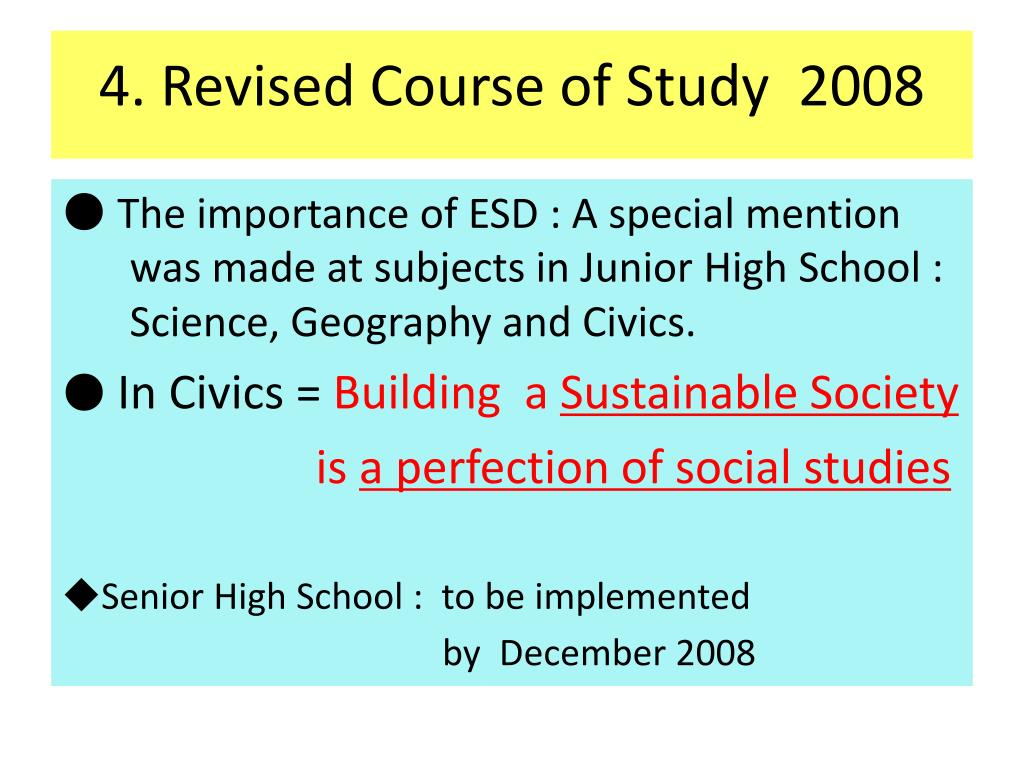 4. Revised Course of Study  2008